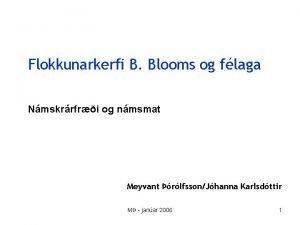 Flokkunarkerfi B Blooms og flaga Nmskrrfri og nmsmat