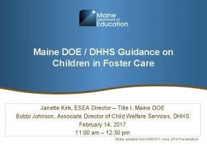 Maine DOE DHHS Guidance on Children in Foster