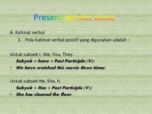 A Kalimat verbal 1 Pola kalimat verbal positif
