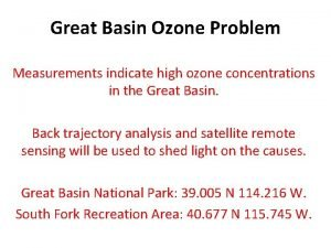 Great Basin Ozone Problem Measurements indicate high ozone
