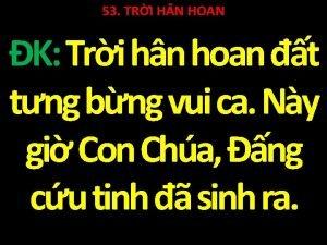 53 TRI H N HOAN K Tri hn