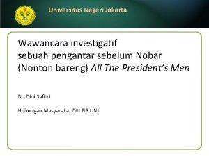 Universitas Negeri Jakarta Wawancara investigatif sebuah pengantar sebelum