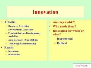 Innovation Activities Research Activities Development Activities ProductService Development
