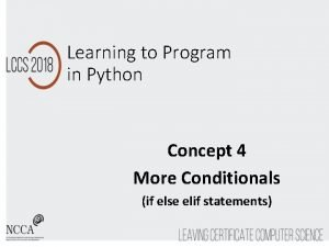 Learning to Program in Python Concept 4 More