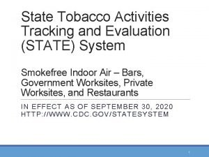 State Tobacco Activities Tracking and Evaluation STATE System