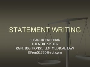 STATEMENT WRITING ELEANOR FREEMAN THEATRE SISTER RGN BScHONS