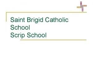 Saint Brigid Catholic School Scrip School Scrip School