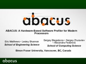 ABACUS A HardwareBased Software Profiler for Modern Processors