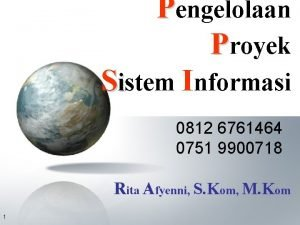 Pengelolaan Proyek Sistem Informasi 0812 6761464 0751 9900718