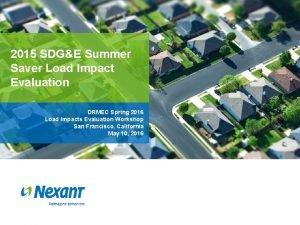 2015 SDGE Summer Saver Load Impact Evaluation DRMEC