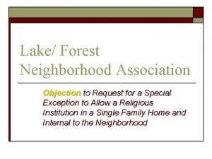 Lake Forest Neighborhood Association Objection to Request for