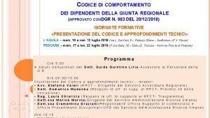 CODICE DI COMPORTAMENTO DEI DIPENDENTI DELLA GIUNTA REGIONALE