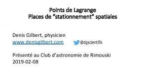 Points de Lagrange Places de stationnement spatiales Denis