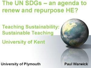 The UN SDGs an agenda to renew and