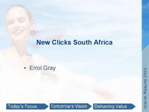 New Clicks South Africa Errol Gray New Clicks