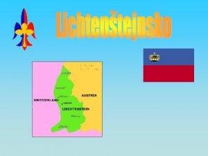 Zkladn informace Oficiln nzev zem Lichtentejnsk knectv Rozloha