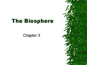 The Biosphere Chapter 3 What is ECOLOGY 1866