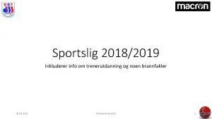Sportslig 20182019 Inkluderer info om trenerutdanning og noen