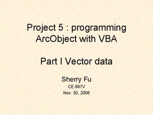 Project 5 programming Arc Object with VBA Part