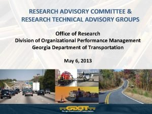 RESEARCH ADVISORY COMMITTEE RESEARCH TECHNICAL ADVISORY GROUPS Office