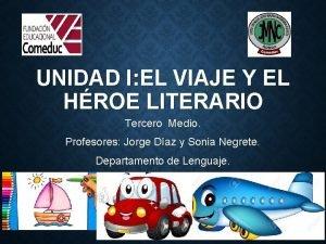 UNIDAD I EL VIAJE Y EL HROE LITERARIO