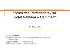 Forum des Partenariats BAD Htel Ramada Gammarth 25