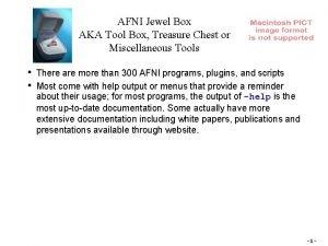 AFNI Jewel Box AKA Tool Box Treasure Chest