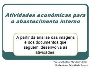 Atividades econmicas para o abastecimento interno A partir