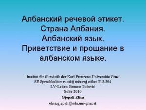 Institut fr Slawistik der KarlFranzensUniversitt Graz SE Sprachkultur