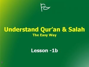 Understand Quran Salah The Easy Way Lesson 1