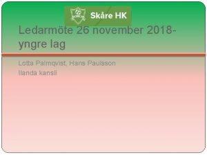 Ledarmte 26 november 2018 yngre lag Lotta Palmqvist
