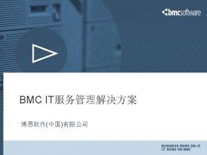 BSM BMC BSM Forrester Research The BSM Bet