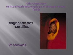CHU Constantine service dotorhinolaryngologie et chirurgie cervicofaciale Diagnostic