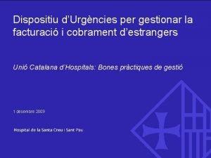 Dispositiu urgncies per gesti facturaci estrangers Dispositiu dUrgncies