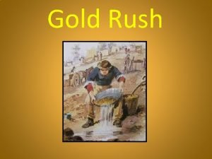 Gold Rush In 1851 after gold was discovered