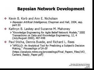 Bayesian Network Development v Kevin B Korb and