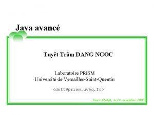 Java avanc Tuyt Trm DANG NGOC Laboratoire PRi