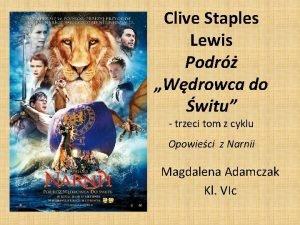 Clive Staples Lewis Podr Wdrowca do witu trzeci