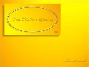 Day Crations rflexives 2012 Dfilement manuel En visionnant