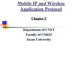Mobile IP and Wireless Application Protocol Chapter 5