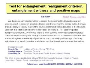 Test for entanglement realignment criterion entanglement witness and