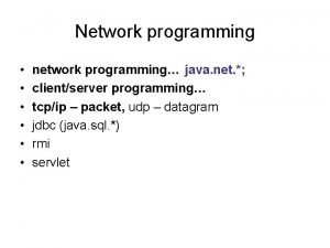 Network programming network programming java net clientserver programming