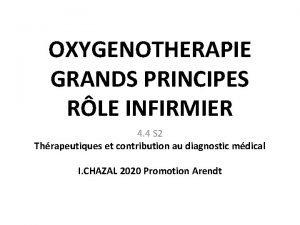 OXYGENOTHERAPIE GRANDS PRINCIPES RLE INFIRMIER 4 4 S