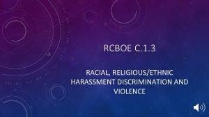 RCBOE C 1 3 RACIAL RELIGIOUSETHNIC HARASSMENT DISCRIMINATION