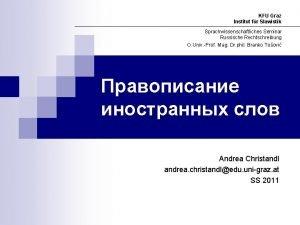 KFU Graz Institut fr Slawistik Sprachwissenschaftliches Seminar Russische