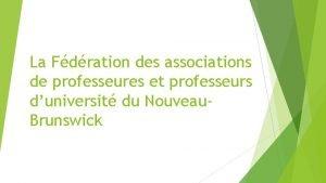 La Fdration des associations de professeures et professeurs