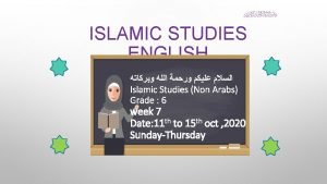 ISLAMIC STUDIES ENGLISH Islamic Studies Non Arabs Grade