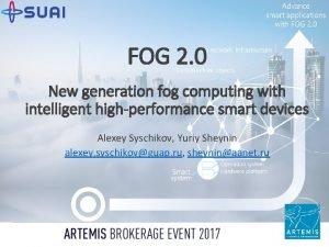FOG 2 0 New generation fog computing with