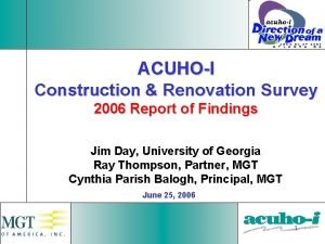 ACUHOI Construction Renovation Survey 2006 Report of Findings