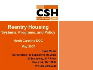 Reentry Housing Systems Programs and Policy North Carolina